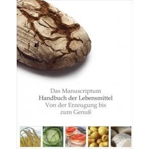 Handbuch der Lebensmittel - Von der Erzeugung bis zum Genuß