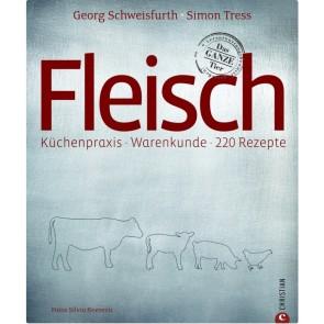 Fleisch - Küchenpraxis, Warenkunde, 220 Rezepte